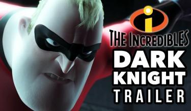 The Incredibles Dark Knight Trailer