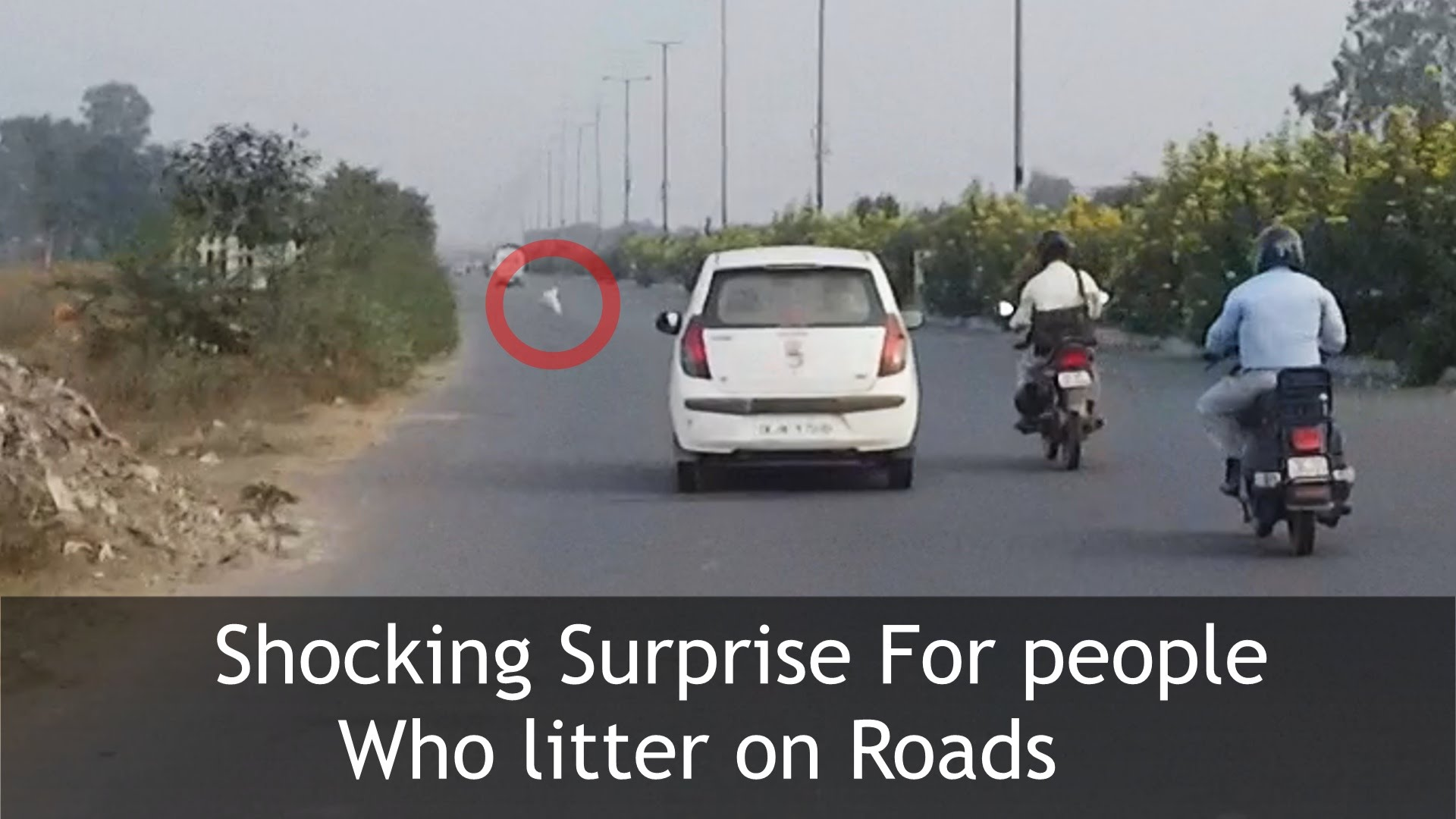 Surprise for People Littering on Roads