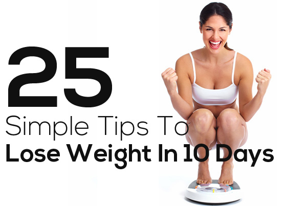 25 simple tips to lose weight in just 10 days reckon talk 25 simple tips to lose weight in just 10 days ccuart Image collections