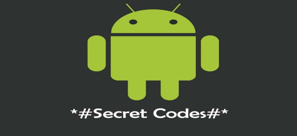 50 Android Secret Codes Hacks To Make Your Life Easier Reckon Talk